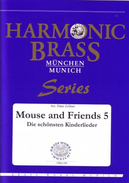 Mouse and Friends 5 - die schönsten Kinderlieder