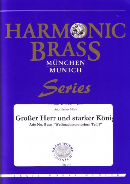 Großer Herr und starker König (aus dem Weihnachtsoratorium BWV 248)