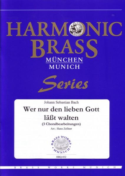 Wer nur den lieben Gott läßt walten (BWV 691, 690, 642)