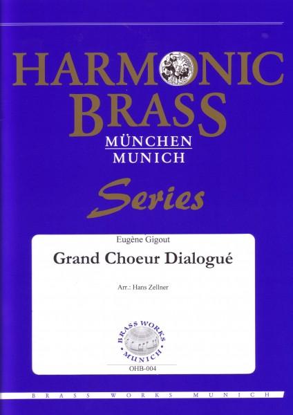 Grand Choeur Dialogue